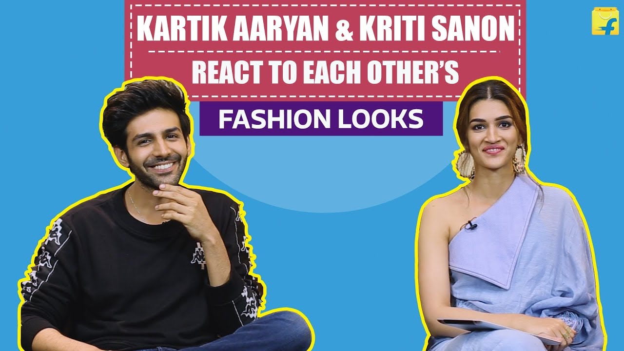 Kartik Aaryan & Kriti Sanon react to each other's fashion looks | Bollywood | Fashion