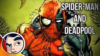 "Spider-Man & Deadpool ""Their Evil Love Child"" - Complete Story"