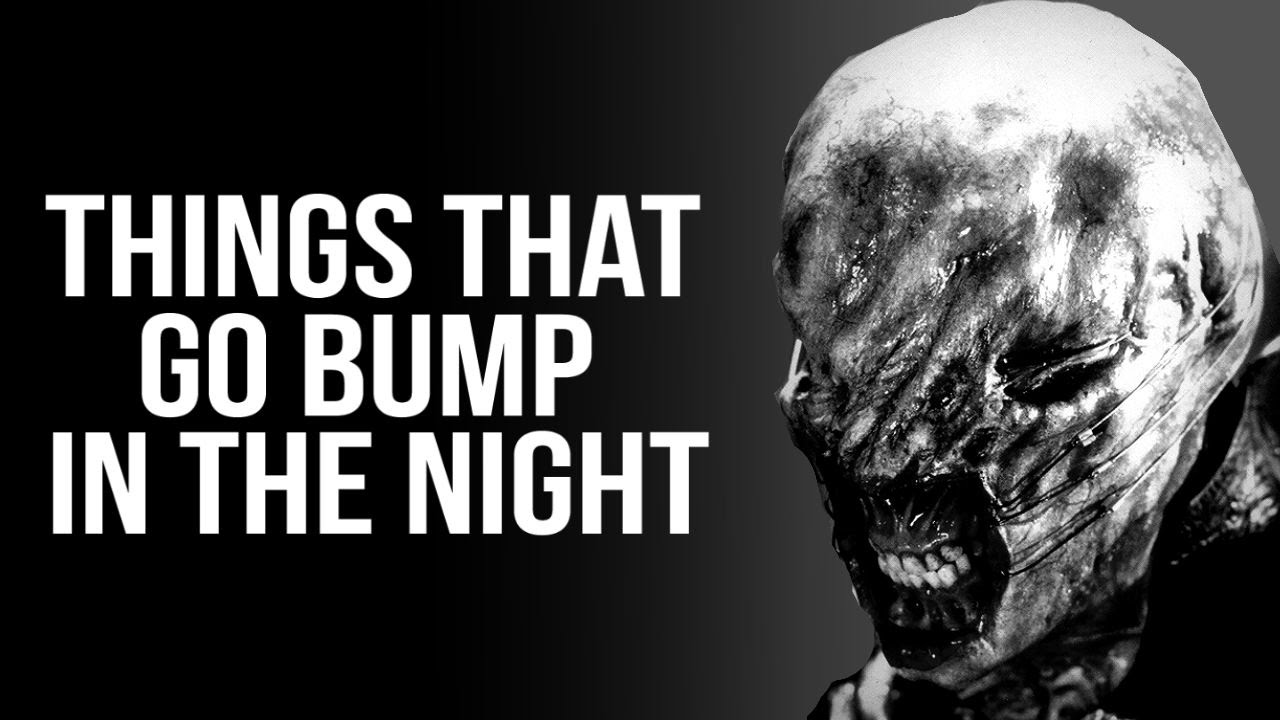 things that go bump in the night creepypasta youtube