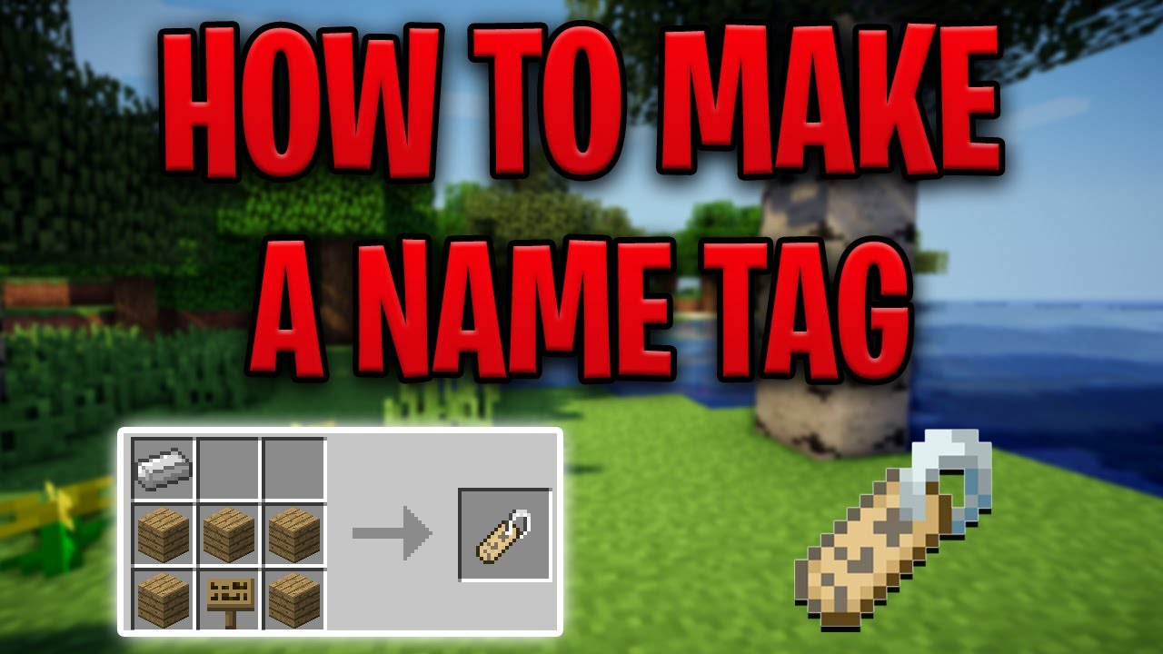 How To Make A Name Tag in Minecraft (All Platforms) (2020) YouTube