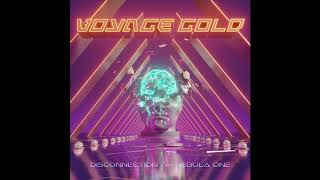 voyage gold - 01 - fracture in time [Disconnection of Nebula One] (2019)