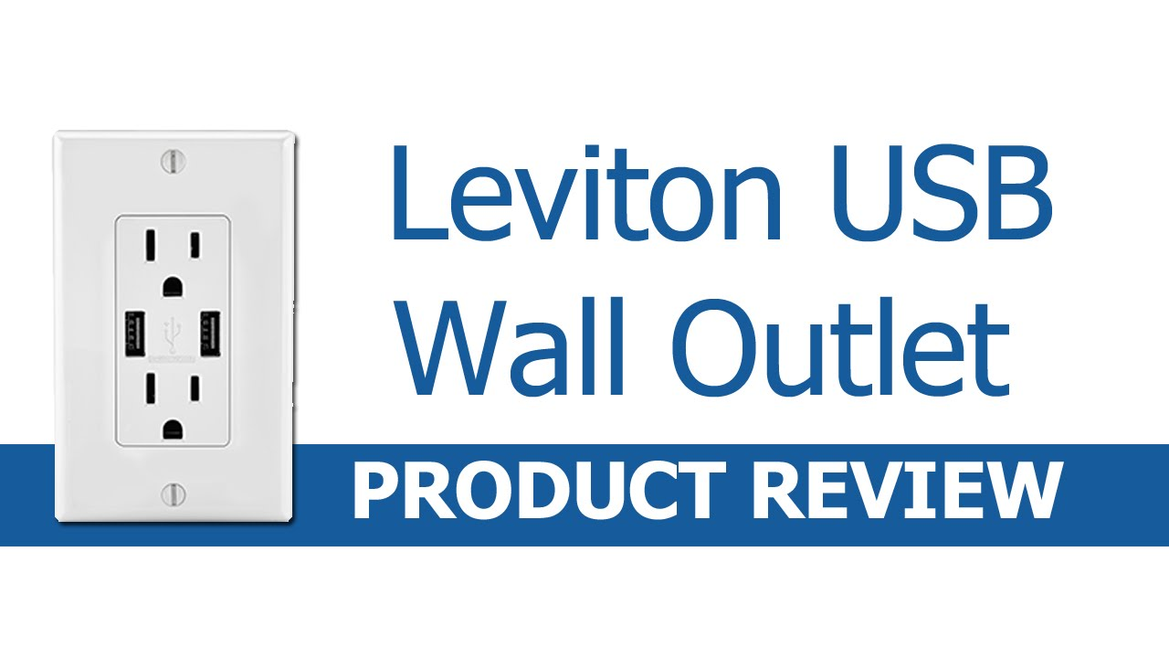 Leviton USB Outlet Review and Quick Installation - YouTube
