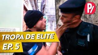 AGORA É PESSOAL - TROPA DE ELITE - Ep. 5