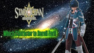 Which Characters to Reroll for in Star Ocean Anamnesis!!