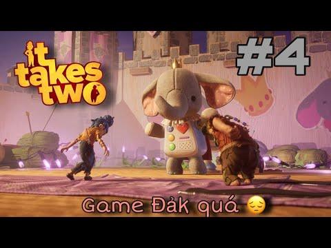 [Live Game] It Takes Two #4 – Tội cho con voi game đảk quá !!! =(((