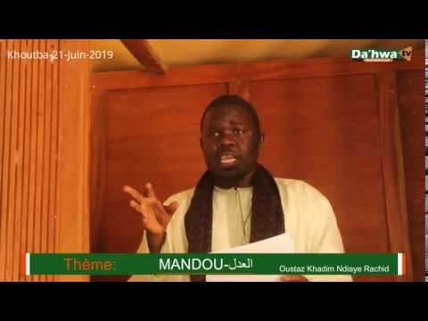 Al-Minbar/ KHOUTBA Sur le Thème : JUSTICE (العدل) Par Serigne Khadim Ndiaye Rachid