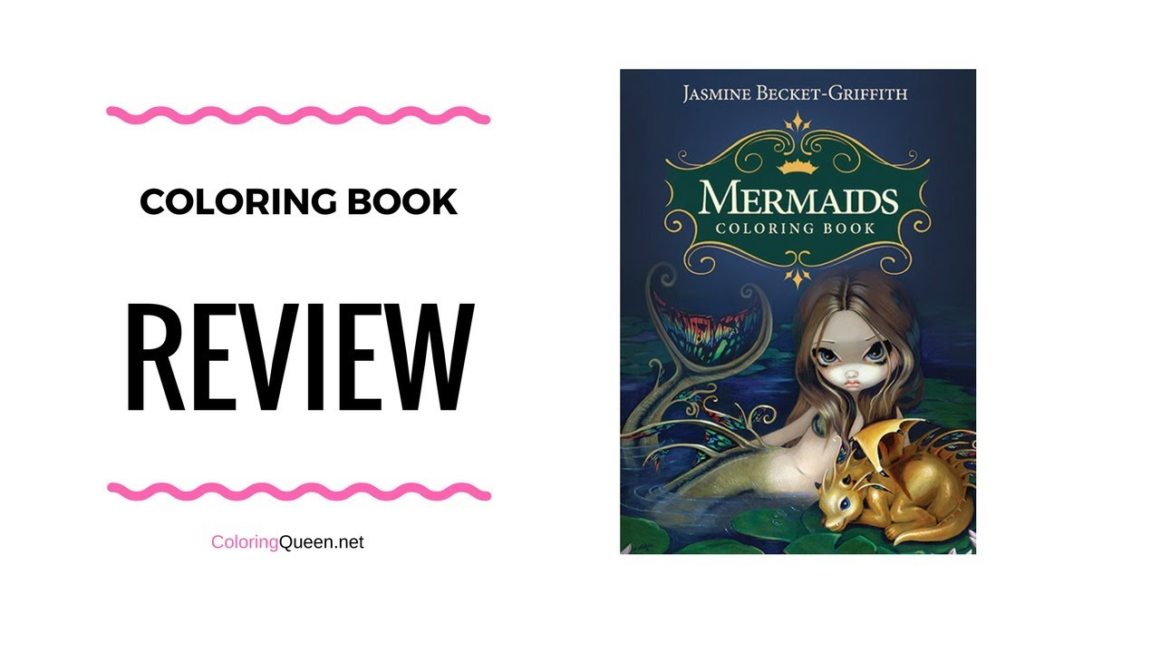 Mermaids Coloring Book - Jasmine Becket-Griffith - YouTube