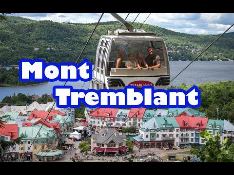 Mont Tremblant - Canada best village