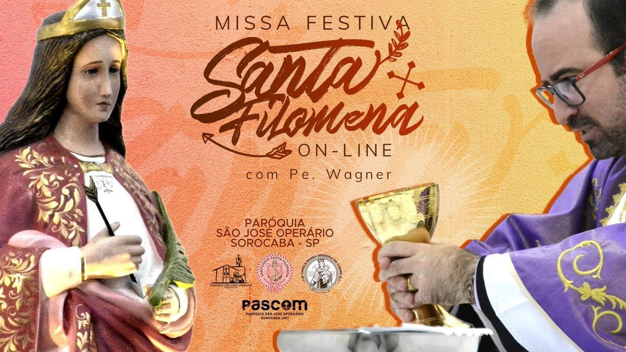 Santa Missa ao Vivo - Festa de Santa Filomena - 19H30  - 10/08