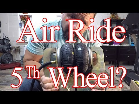 Air Ride 5th Wheel?   SUSPENSION UPGRADE   WOW!