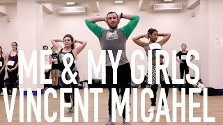 Me & My Girls - Selena Gomez | Vincent Michael Choreography