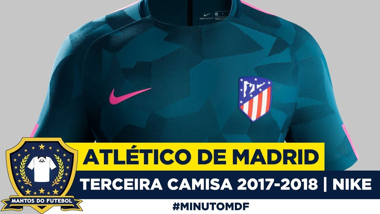 Terceira camisa do Atlético de Madrid 2017-2018 Nike - YouTube df3d034e3212a