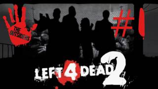 Left 4 Dead 2 [E01] Holiday Special w/ The Outsiders!