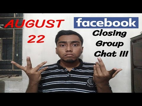 August 22   Facebook Group Chat Closing!!!   Facebook Group Explained