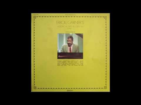 Erroll Garner - Historical First Recording 1944 (1975) (Full Album)