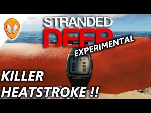 Killer Heatstroke   Let's Play Stranded Deep 0.34 Experimental Ep2