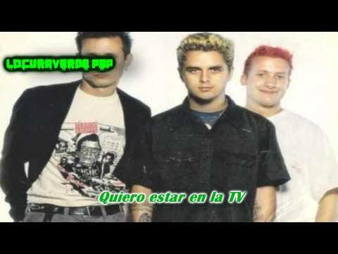 Green Day- I Want To Be On TV- (Subtitulado en Español)