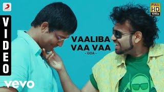 Yuvanshankar Raja | Goa - Vaaliba Vaa Vaa Video