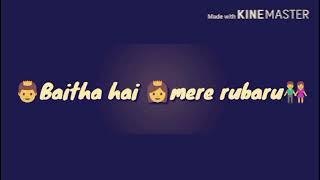 Waqt ka karam hai ke te baitha hai mere rubaroo   WhatsApp Love Status .. Whatsapp 30 seconds video
