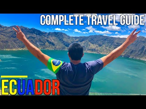 The Most Complete Travel Guide To Ecuador (Top Attractions)