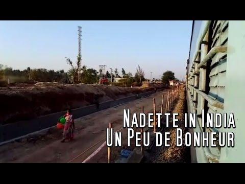 "Nadette in India ""Un Peu de Bonheur"" travelling in Southern India"