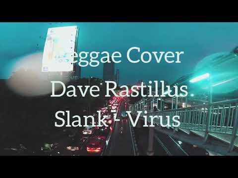 Slank - Virus Reggae Cover by Dave de Rastillus