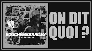 [2004] Bouchées Doubles - On dit quoi ? (Official Audio)