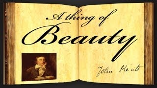Repeat youtube video A Thing Of Beauty by John Keats - Poetry Reading