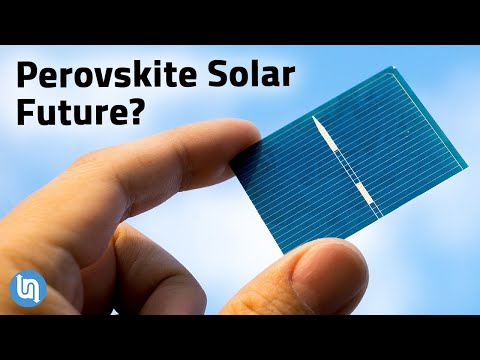 Perovskite Solar Cells Could Be the Future of Energy