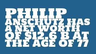 How rich is Philip Anschutz