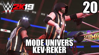 WWE 2K19 Mode Univers Avec Kev Reker Épisode 20 Wrestlemania