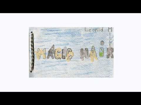 Конкурс книжки-картинки Когда бабушка и дедушка были маленькими. Лёня Миллер Magic Hair