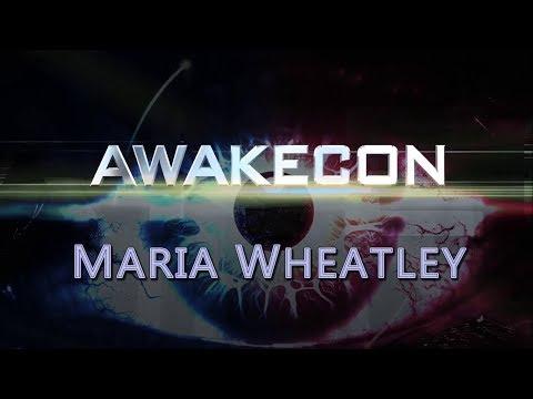 AwakeCon 2017 - Maria Wheatley From Stonehenge to Aleppo