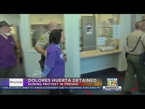 Dolores Huerta arrested at Fresno County Board of