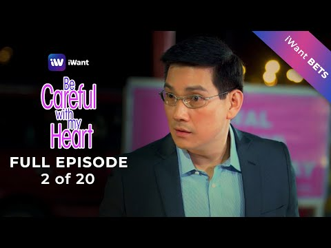 Be Careful With My Heart Full Episode 2 Of 20 | IWant BETS