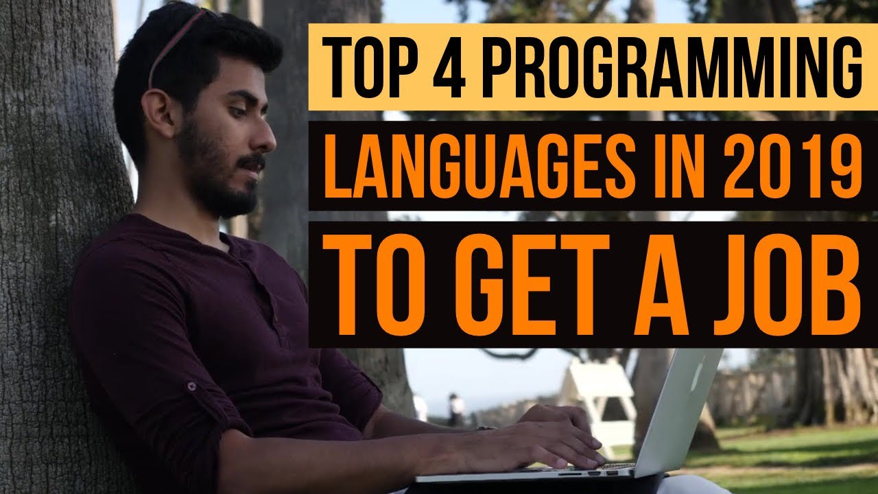 Top 4 Programming Languages to Learn in 2019 to Get a Job