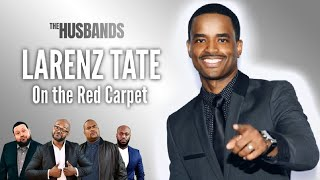 Larenz Tate on the Red Carpet with The Husbands