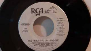 Watch Matraca Berg The Things You Left Undone video