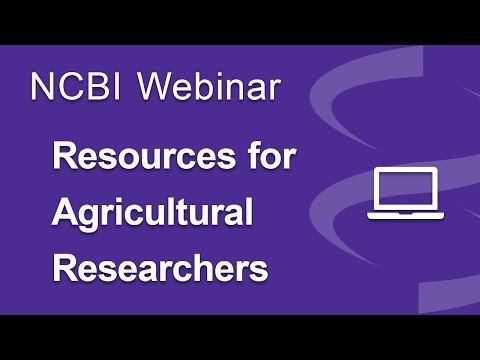 NCBI Resources for Agricultural Research