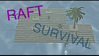 Raft survival 手機版 遊戲試玩及介紹