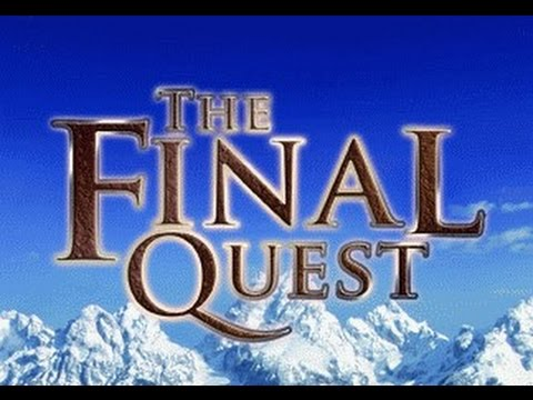 The Final Quest by Rick Joyner (The Vision , The Call)