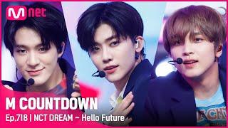 [NCT DREAM - Hello Future] KPOP TV Show   #엠카운트다운 EP.718   Mnet 210715 방송