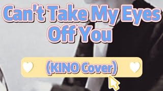 [INDO SUB] KINO (Pentagon) Cover - Can't Take My Eyes Off You | Lyrics ENG-INA