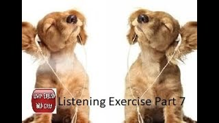 Listening to And Improve English While Sleeping - Listening Exercise Part 7