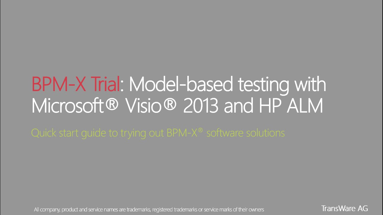 BPM-X Trial: Model-based testing with Microsoft® Visio® 2013 and HP ALM