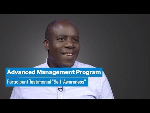 "Advanced Management Program: Participant Testimonial ""Self-Awareness"""