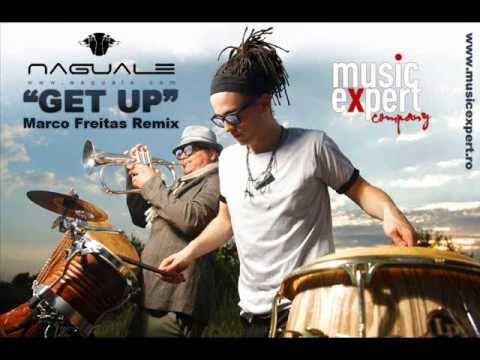 Naguale - Get up (Marco Freitas Remix)