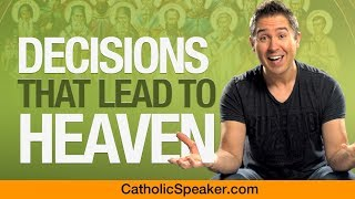 Catholic Saints (Decision That Lead To Heaven):   Speaker Ken Yasinski