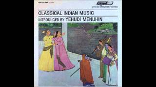 Classical Indian Music Introduced By Yehudi Menuhin , SIDE 2