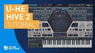 Hive 2 by U-He Tutorial | Atmospheric Pad Patch | Hive 2 Preset Pack